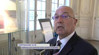 Centenaire 14-18 : Versailles expose son après-guerre