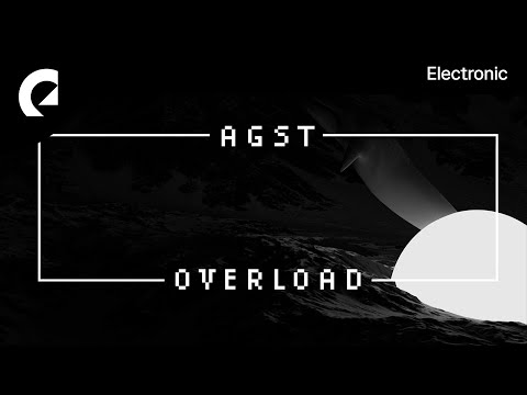Overload - AGST [ EPIDEMIC SOUND MUSIC LIBRARY ]