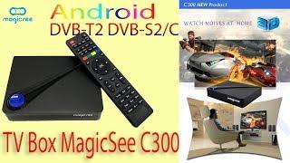 Новинка TV Box MagicSee C300 с встроенными тюнерами (Спутниковым, цифровым, кабельным) Обзор