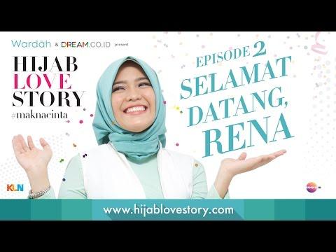 #HijabLoveStory Eps.2 - Selamat Datang, Rena