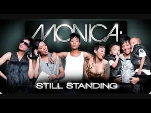 Monica - Still Standing [MP3/Download Link] + Full Lyrics