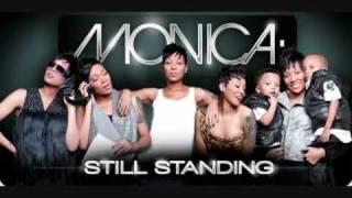 Monica - Still Standing [MP3/Download Link] + Full Lyrics