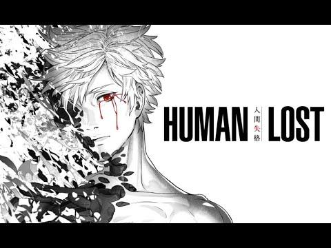 Hablemos De Human Lost Ningen Shikkaku Youtube