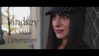 Lindsey - A Walk Downtown Turlock