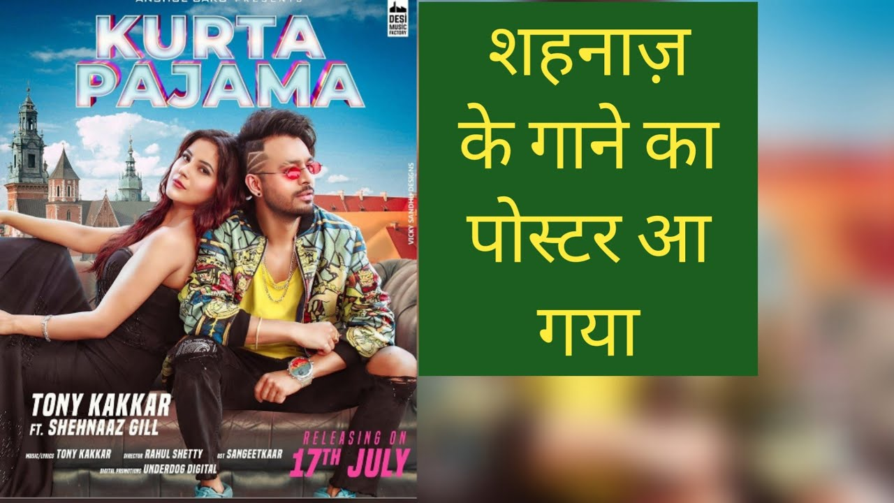 Shehnaaz gill song kurta pajama poster out