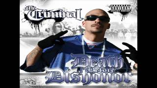 Mr. Criminal- Street Terrorist (Death Before Dishonor) *NEW 2010*