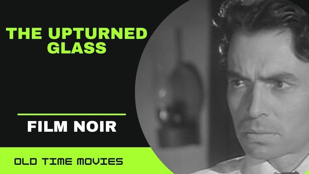 Download The Upturned Glass (1947) [British Film Noir] [Full Movie] [720p]