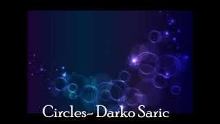 Darko Saric- Circles (Instrumental)