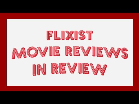 Flixist Weekly Movie Review May 12