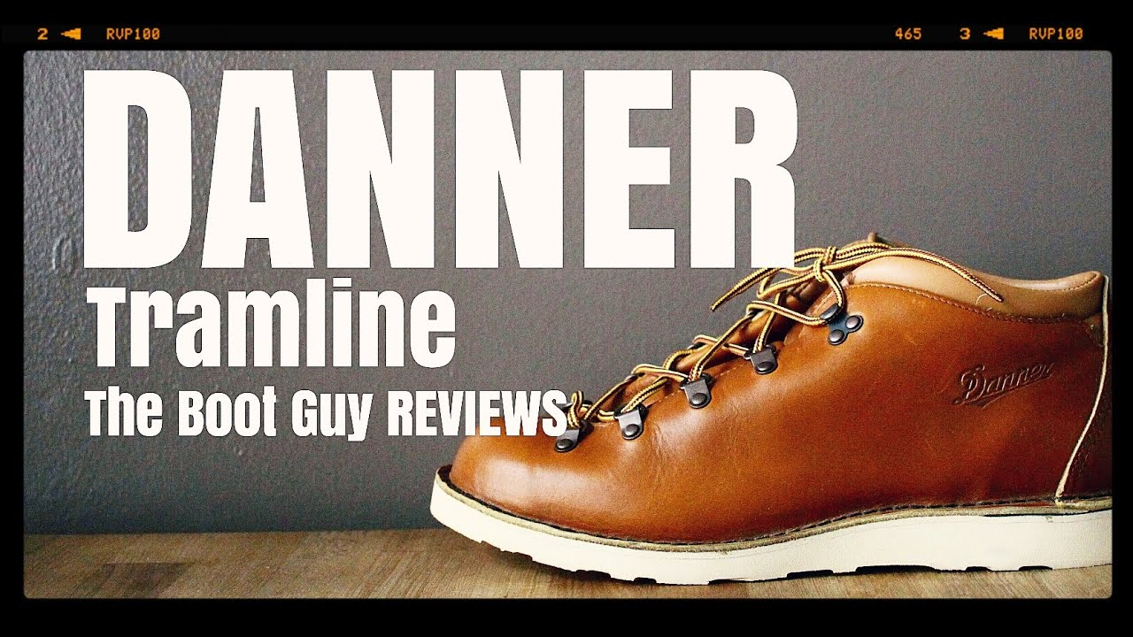 410d810e41ba DANNER TRAMLINE STYLE NO. 54302   The Boot Guy Reviews   - YouTube