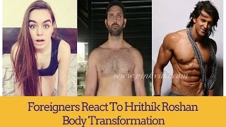 Foreigners React to HRITHIK ROSHAN BODY - INSPIRATION BODY TRANSFORMATIONAL VEDIO