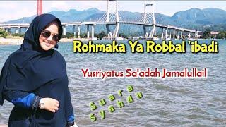 Download Rohmaka cover Yusriyah