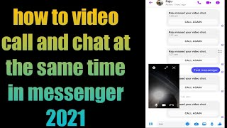 how to video call and chat at the same time in messenger 2021 screenshot 5