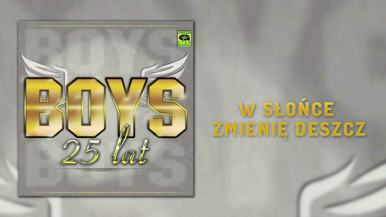 Boys – W słońce zmienię deszcz (Official Audio) Disco Polo 2018