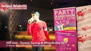 Video Aliff Aziz   Sayang Sayang di #PartyBudiey Ke 5 download MP3, 3GP, MP4, WEBM, AVI, FLV Juni 2018