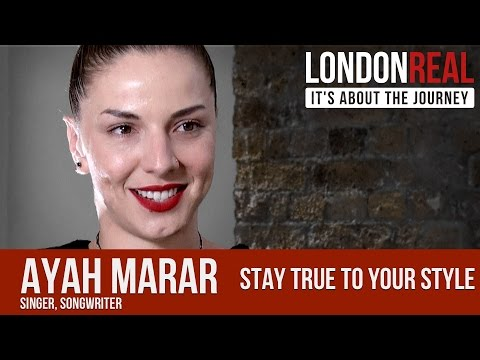 Stay True to your Style - Ayah Marar | London Real