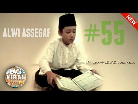 Download Lagu Alwi Assegaf | Part 55 | Murottal Al-Qur'an