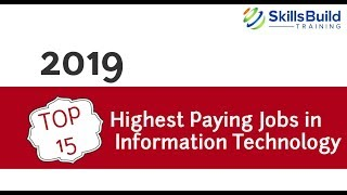 [2019] - Top 15 Highest Paying Jobs in Information Technology