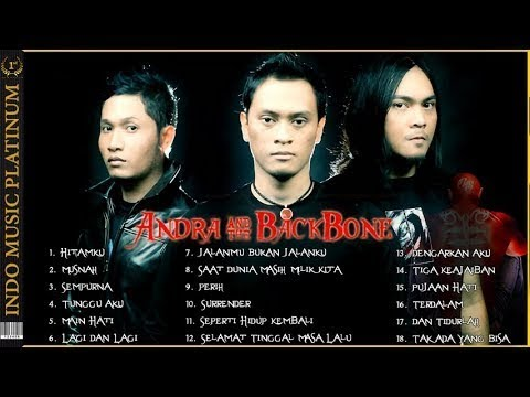 Andra & The Backbone - Full Album - Koleksi Lagu Andra & The Backbone Terpopuler - HQ Audio!!!