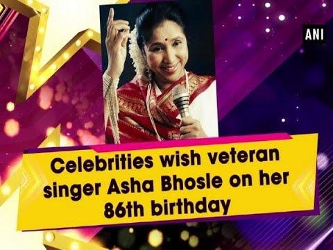 Celebrities wish veteran singer Asha Bhosle on her 86th birthday Mp3