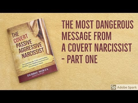 The Most Dangerous Message From a Covert Narcissist - Part One - YouTube