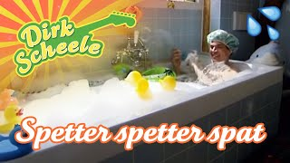 Dirk Scheele - Spetter Spetter Spat uit de serie ´Huis, tuin en keukenavonturen deel 1´