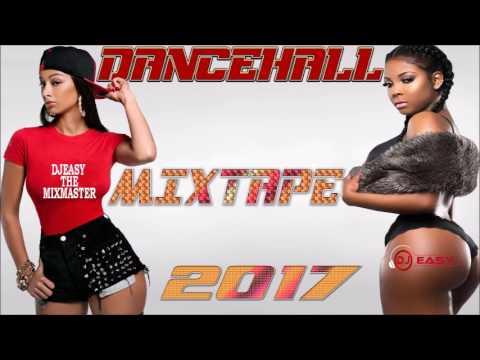 New Dancehall  2017 Mixtape Alkaline,Vybz Kartel,Mavado,ColtonT,Popcaan,Oozy,Demarco,Aidonia++