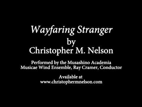 Wayfaring Stranger by Christopher M. Nelson
