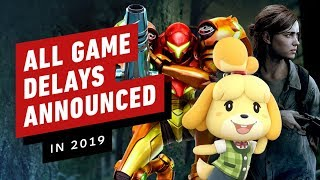 Every Video Game Delay Announced In 2019