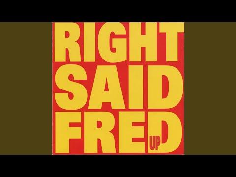 right said fred do ya feel