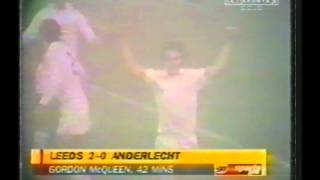 1975 March 5 Leeds United England 3 Anderlecht Belgium 0 Champions Cup