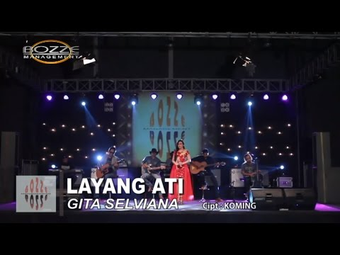 GITA SELVIANA - LAYANG ATI [ OFFICIAL MUSIC VIDEO ]