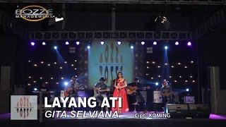 LAYANG ATI - GITA SELVIANA [ OFFICIAL MUSIC VIDEO ]