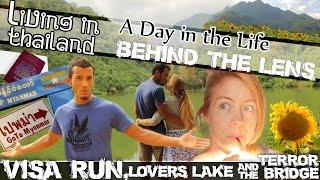 VISA RUN TO BURMA, Lovers Lake, Scary Bridge & Sunflower Fields -LIVING IN THAILAND-(ADITL BTL EP13)