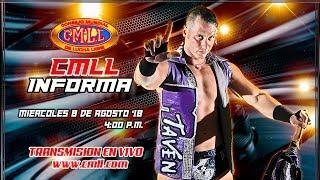 CMLL INFORMA 8  DE AGOSTO DE 2018