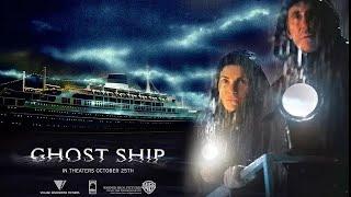 幽靈船 Ghost Ship (2002) 電影預告片