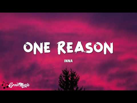 INNA - One Reason (Lyrics Video)