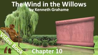 Chapter 10 - The Wind in the Willows by Kenneth Grahame - The Further Adventures Of Toad(, 2011-06-30T18:31:09.000Z)