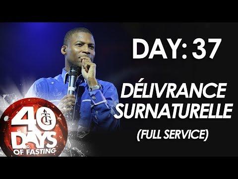 Pasteur Gregory Toussaint | 40-DAY FAST - DAY 37 | Délivrance surnaturelle