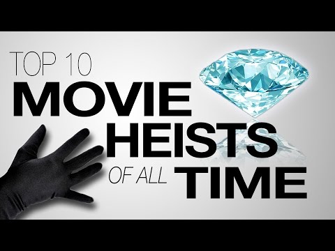 Top 10 Movie Heists Of All Time