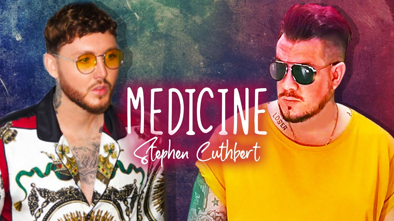 James Arthur - Medicine Cover by Stephen Cuthbert