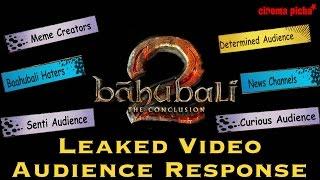 Baahubali 2 Leaked Audience Response