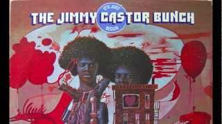 The Jimmy Castor Bunch - It
