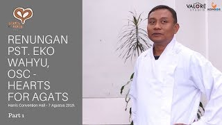 Gambar cover Manusia Tak Pernah Puas - Renungan Pst Eko Wahyu, OSC Part I - Hearts for Agats