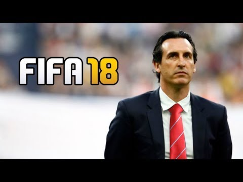 UNAI EMERY ARSENAL REBUILD!! FIFA 18 CAREER MODE