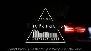 TrapSerhat Durmus - Hislerim (Besomorph Frauble Remix)