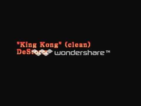 DeStorm - King Kong (Clean)