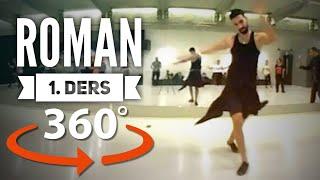 ROMAN HAVASI NASIL OYNANIR  360° Derece  1. DERS