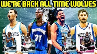 IM BACK! ALL TIME TIMBERWOLVES! NBA 2k17 MYTEAM ONLINE GAMEPLAY
