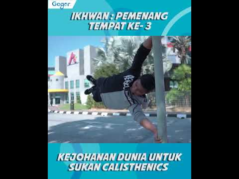 Ikhwan Anak Jati Terengganu : Kejohanan Dunia Dalam Sukan Calisthenics